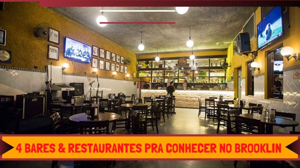 4 bares & restaurantes pra você conhecer no Brooklin